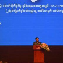 တပ်မတော်ကာကွယ်ရေးဦးစီးချုပ် ဗိုလ်ချုပ်မှူးကြီး မင်းအောင်လှိုင် တစ်နိုင်ငံလုံးပစ်ခတ်တိုက်ခိုက်မှုရပ်စဲရေးသဘောတူစာချုပ် (NCA) လက်မှတ်ရေးထိုးခြင်း (၂)နှစ်မြောက်နှစ်ပတ်လည်နေ့ အထိမ်းအမှတ် အခမ်းအနားသို့ တက်ရောက်၍ အမှာစကားပြောကြား