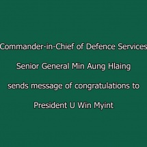 Commander-in-Chief of Defence Services Senior General Min Aung Hlaing sends message of congratulations to President U Win Myint
